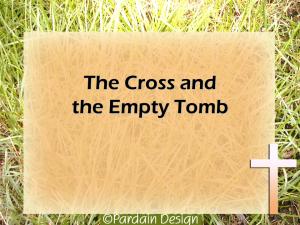 ECGBC sermon - The Cross and the Empty Tomb
