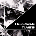 terrible times thumbnail